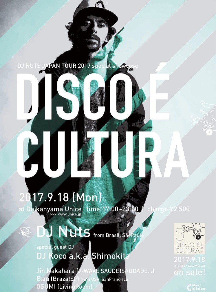 Disco é Cultura: DJ Nuts Japan Tour 2017 Special Showcase